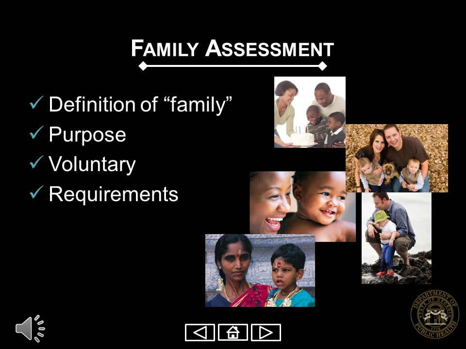 Family Assessment Definition of family Purpose Voluntary
