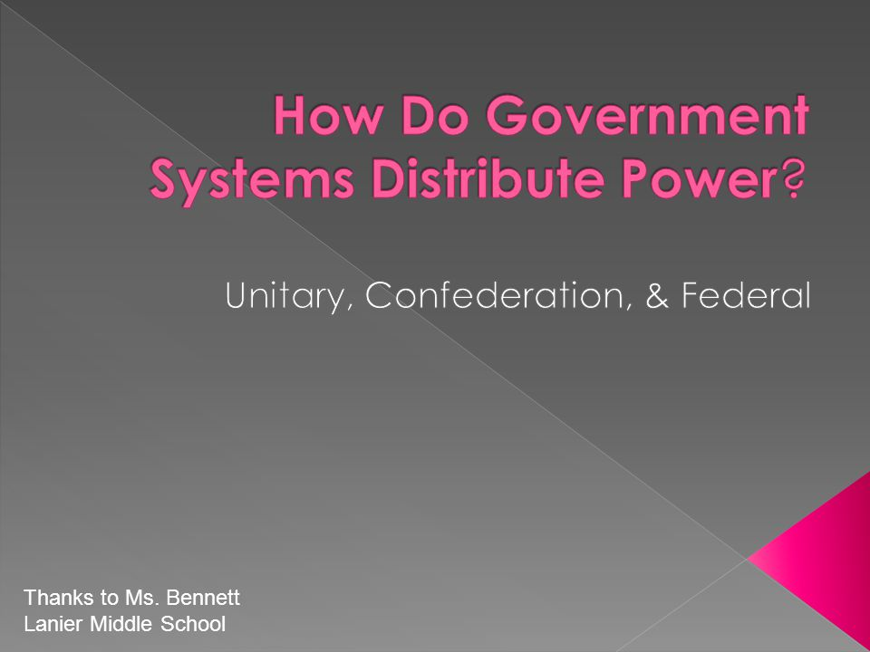 How Do Government Systems Distribute Power