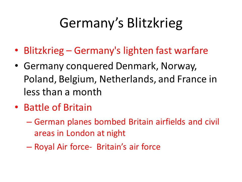 Germany's Blitzkrieg Blitzkrieg – Germany s lighten fast warfare
