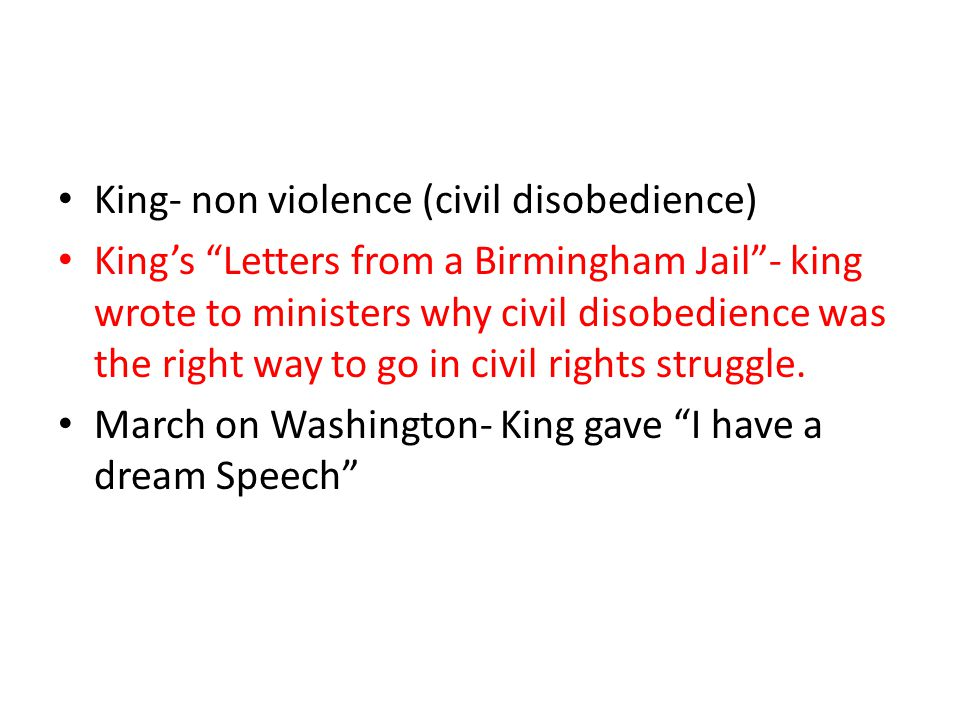 King- non violence (civil disobedience)