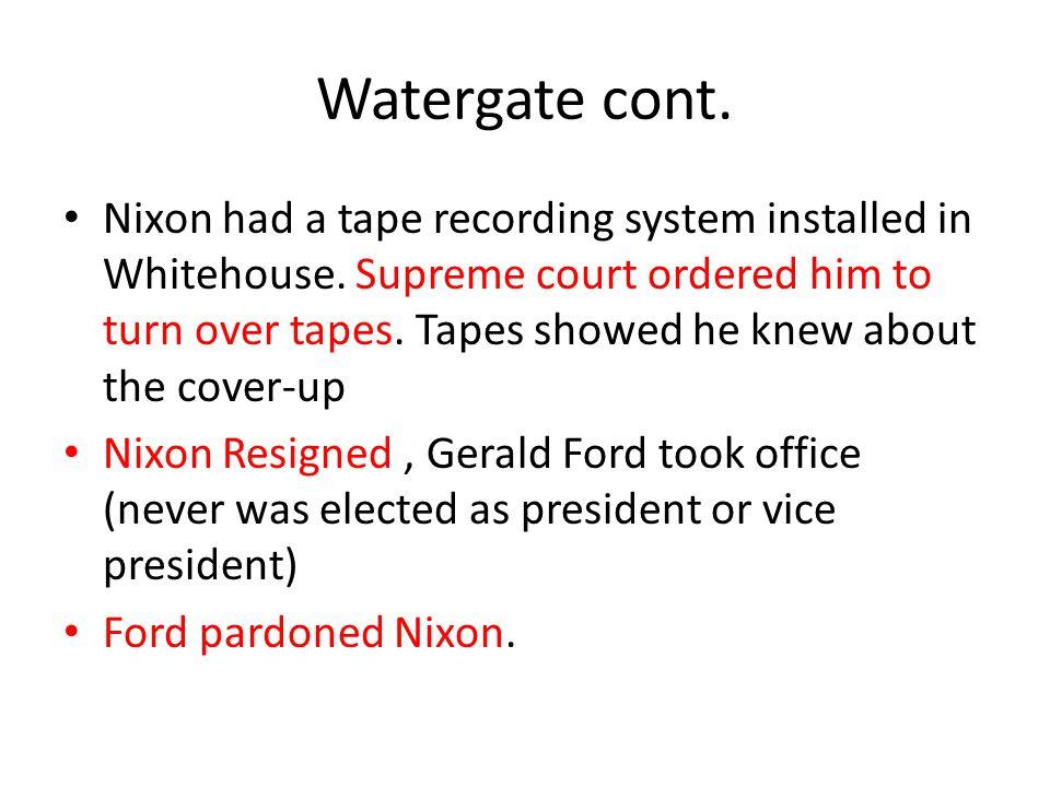 Watergate cont.