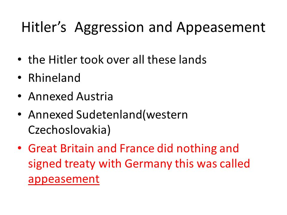 Hitler's Aggression and Appeasement