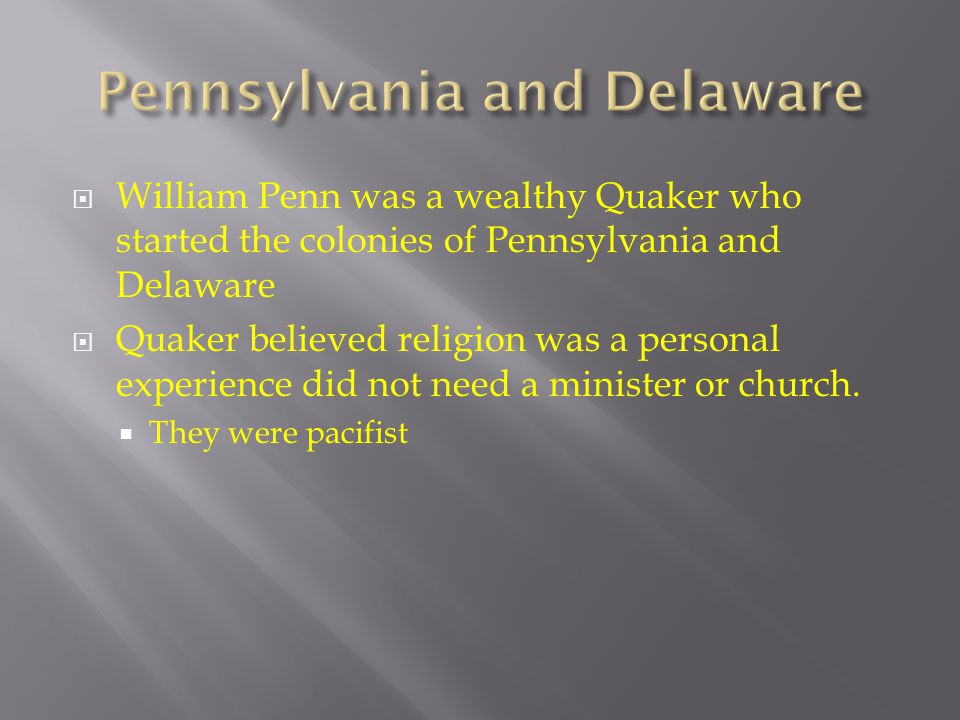 Pennsylvania and Delaware