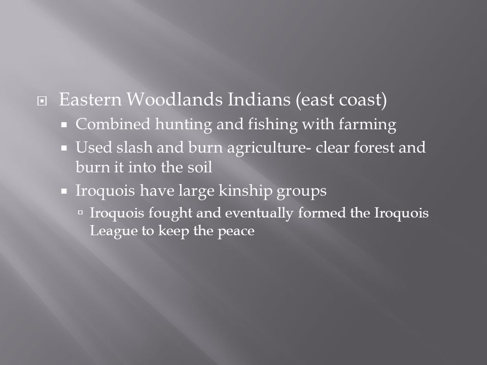 Eastern Woodlands Indians (east coast)