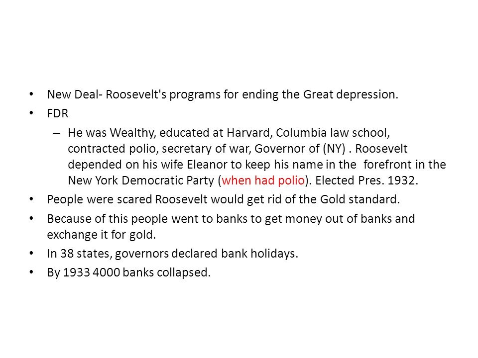 New Deal- Roosevelt s programs for ending the Great depression.