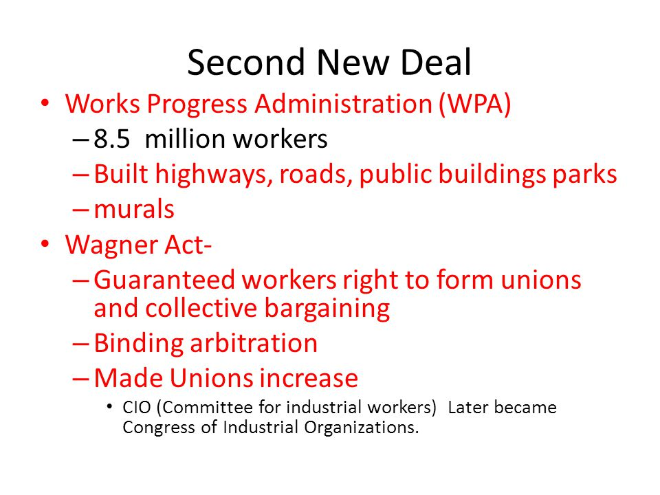 Second New Deal Works Progress Administration (WPA)