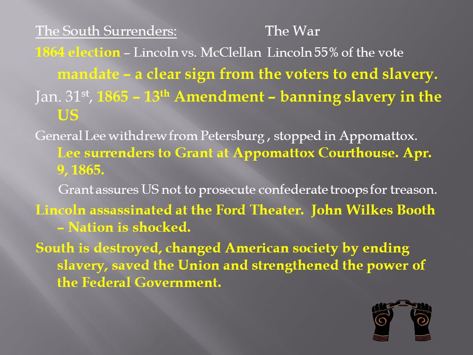 Jan. 31st, 1865 – 13th Amendment – banning slavery in the US
