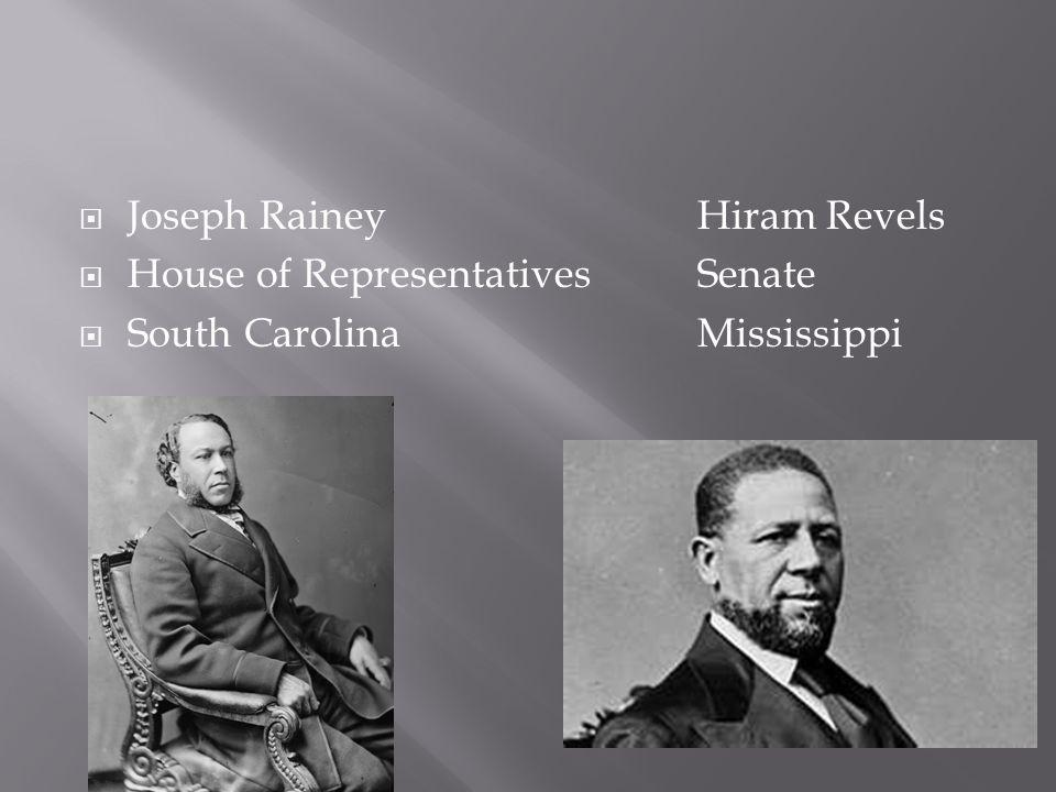 Joseph Rainey Hiram Revels