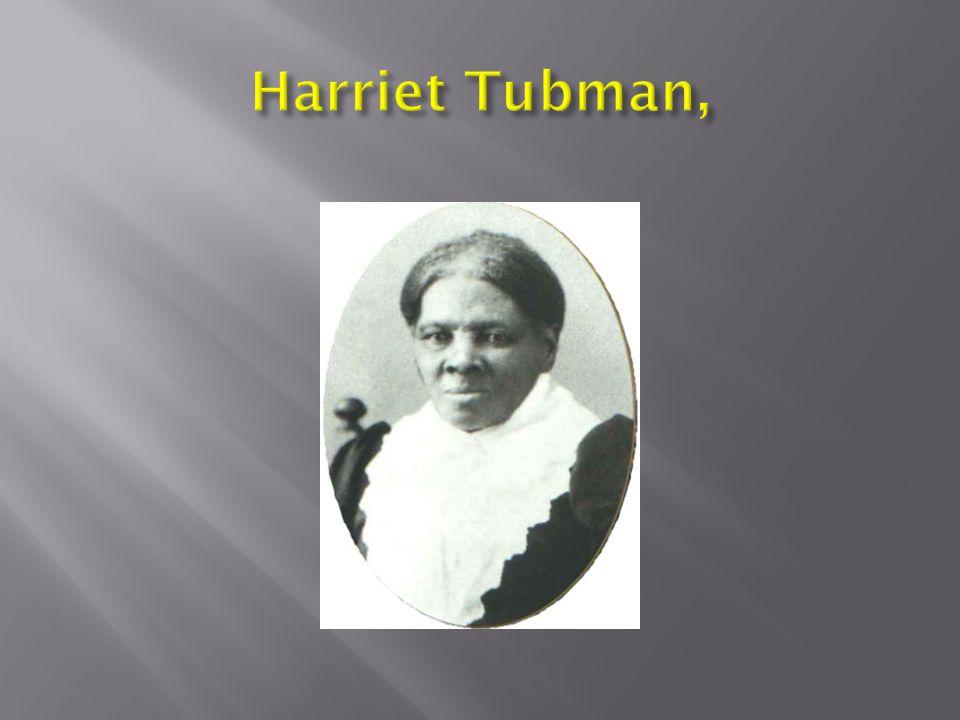 Harriet Tubman,