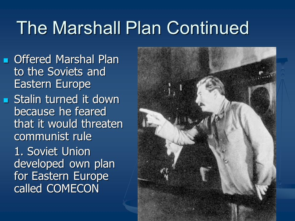 The Marshall Plan Continued