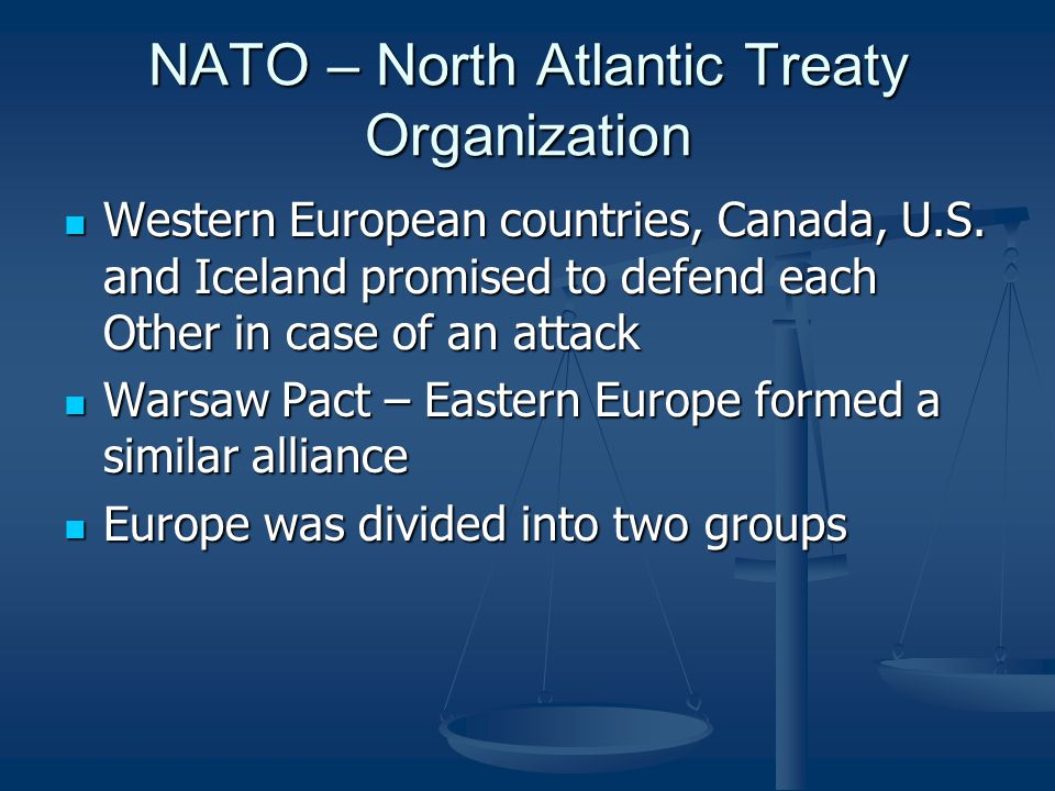 NATO – North Atlantic Treaty Organization