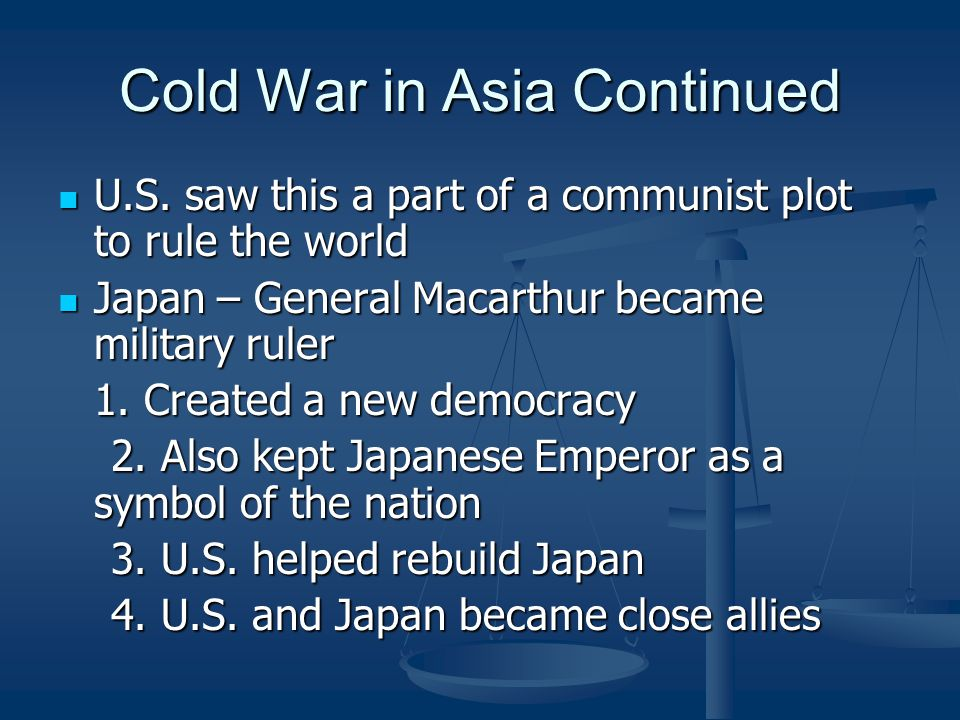 Cold War in Asia Continued