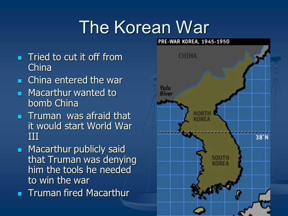 The Korean War Tried to cut it off from China China entered the war