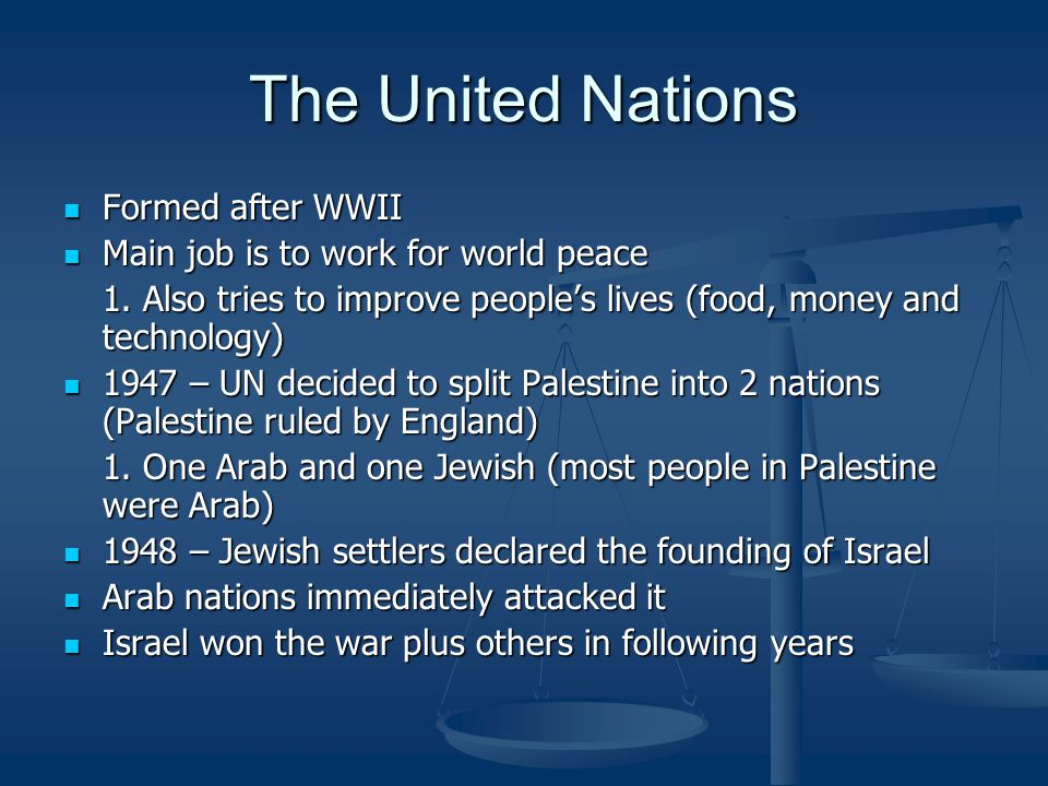 The United Nations Formed after WWII