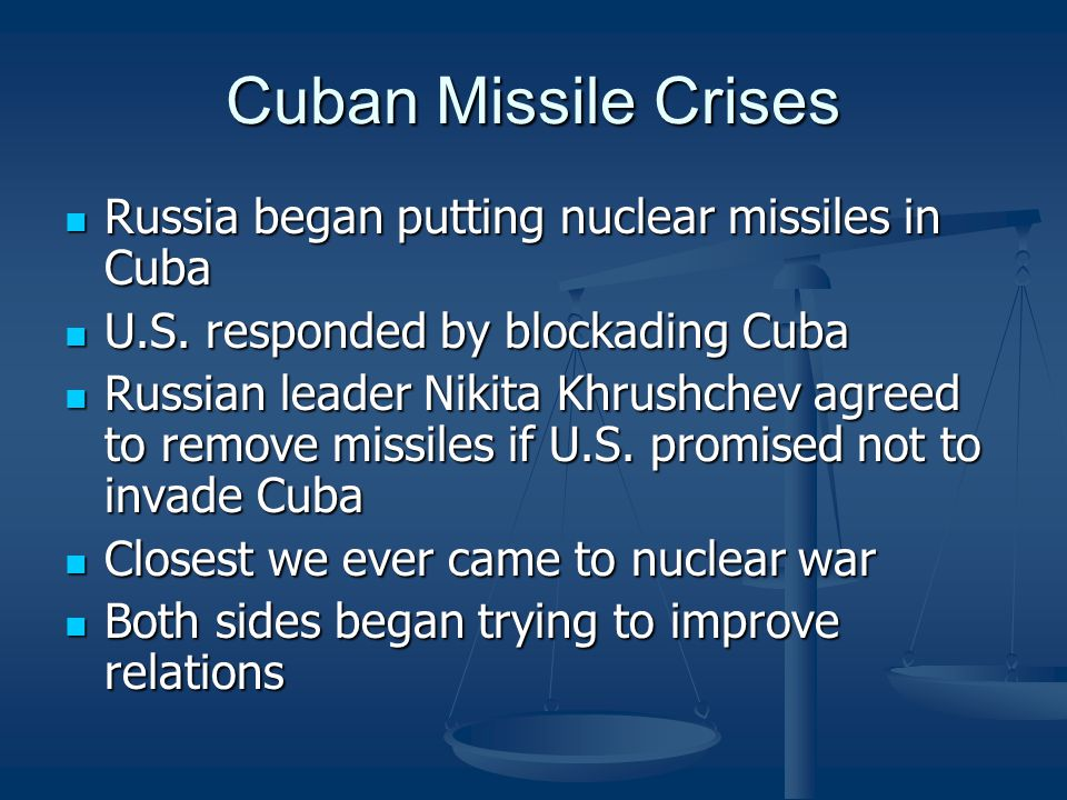 Cuban Missile Crises Russia began putting nuclear missiles in Cuba