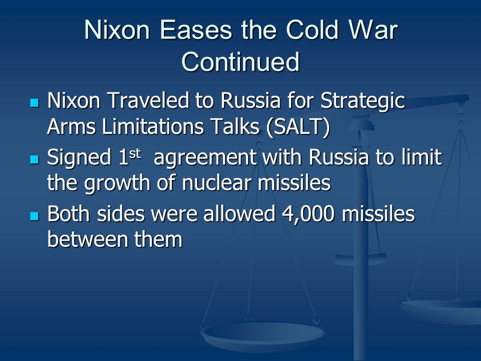 Nixon Eases the Cold War Continued