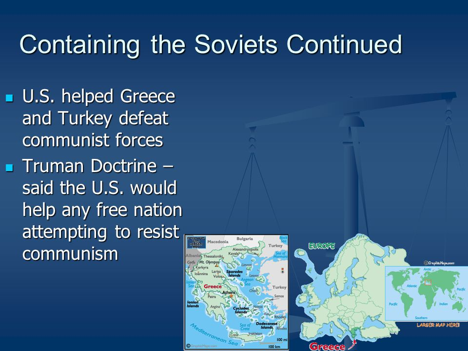 Containing the Soviets Continued
