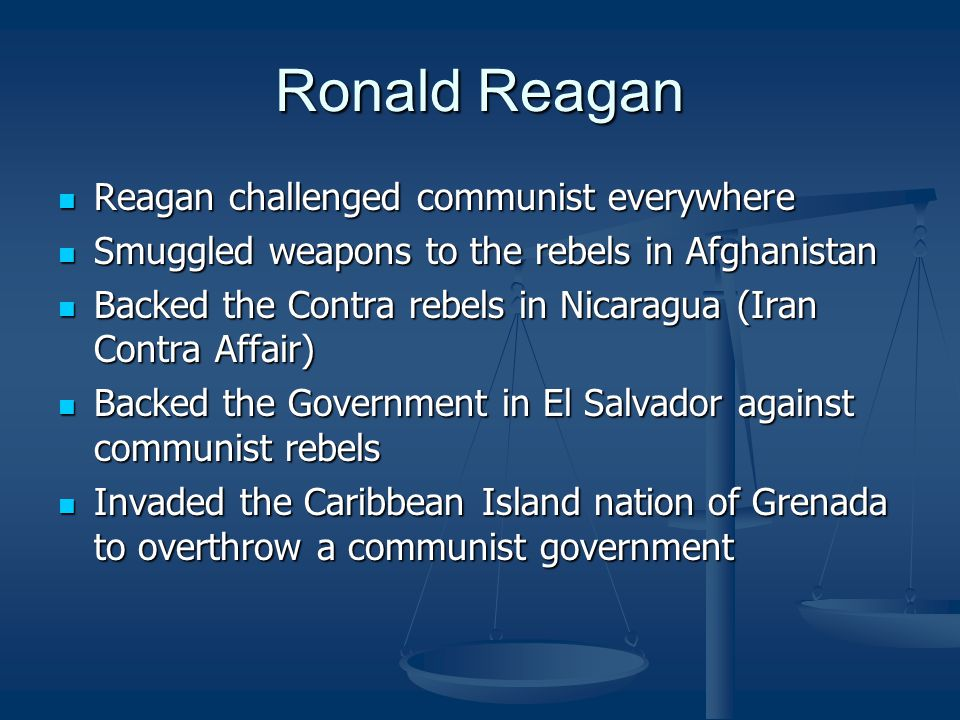 Ronald Reagan Reagan challenged communist everywhere