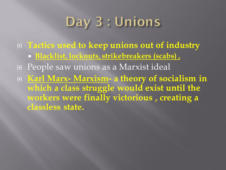 Day 3 : Unions Tactics used to keep unions out of industry