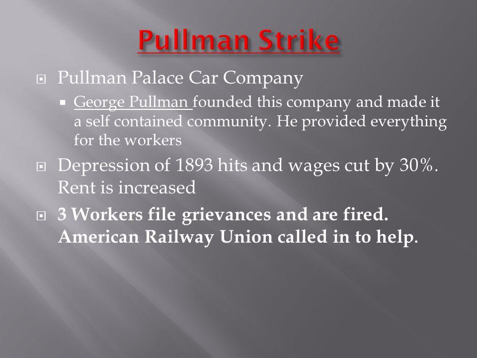 Pullman Strike Pullman Palace Car Company