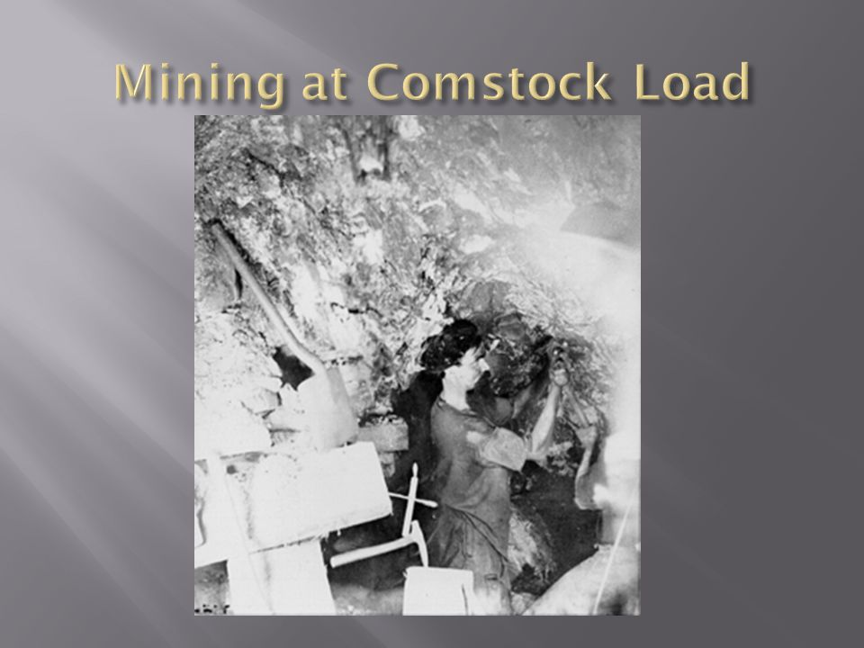 Mining at Comstock Load