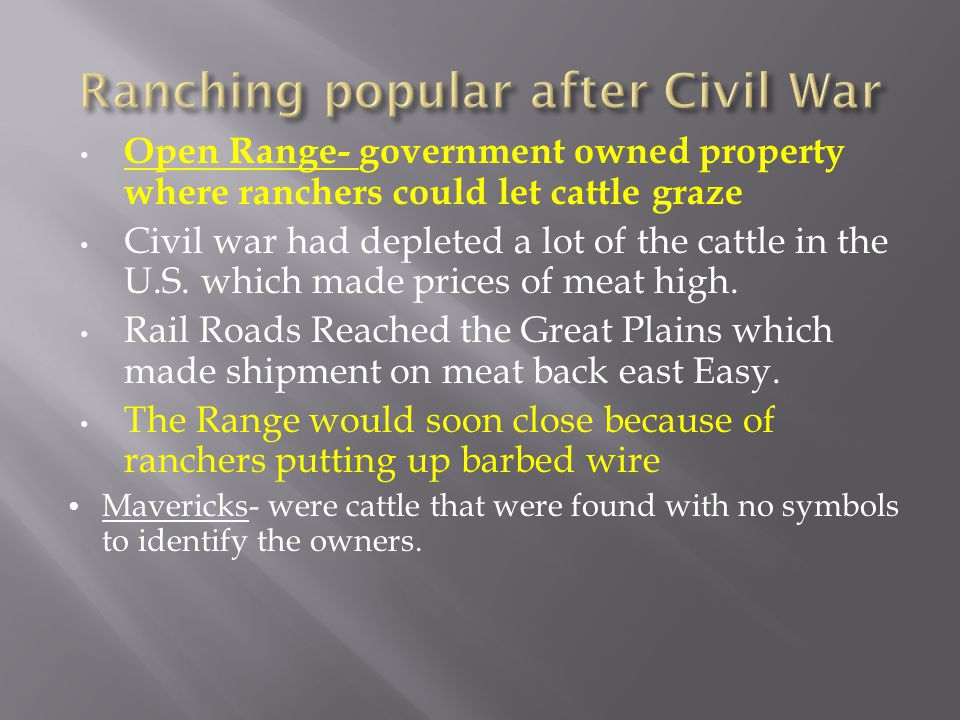 Ranching popular after Civil War