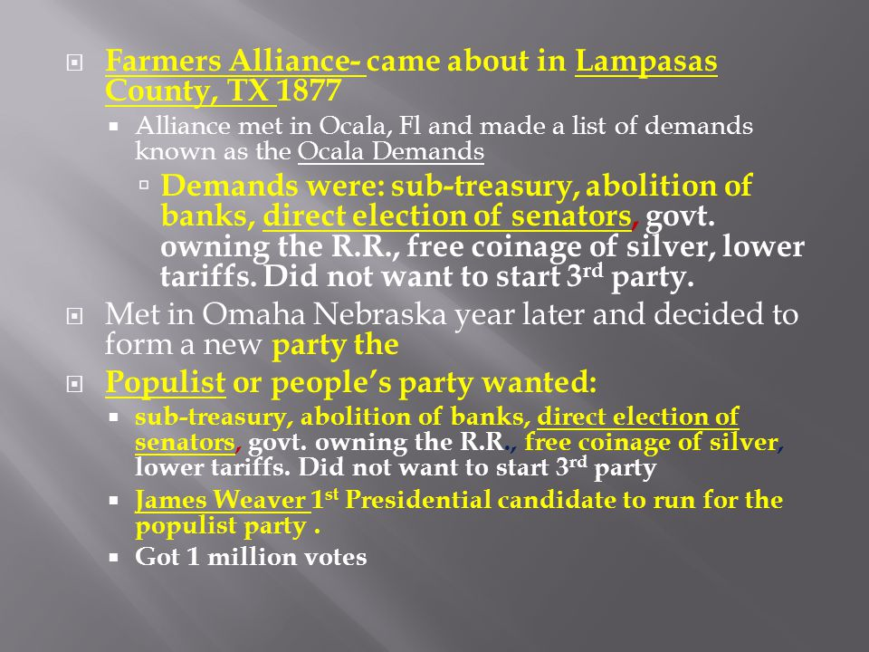Farmers Alliance- came about in Lampasas County, TX 1877