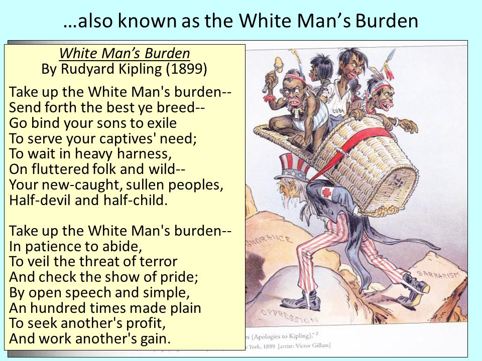…also known as the White Man's Burden