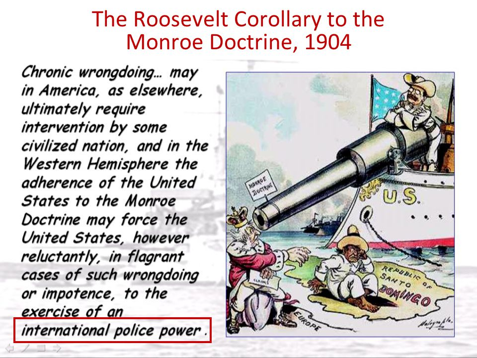 The Roosevelt Corollary to the Monroe Doctrine, 1904