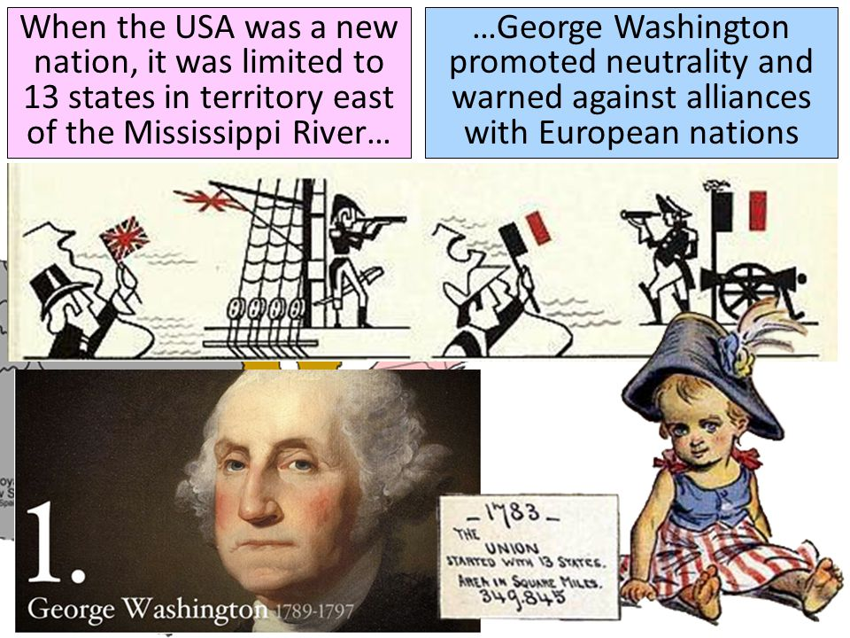 When the USA was a new nation, it was limited to 13 states in territory east of the Mississippi River…
