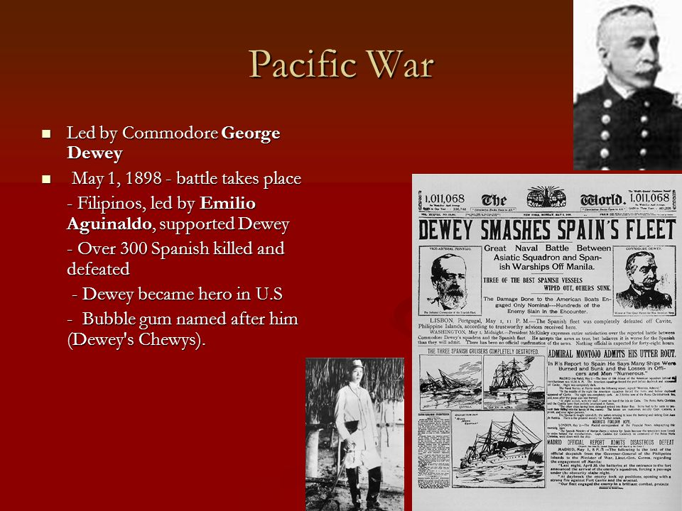 Pacific War Led by Commodore George Dewey