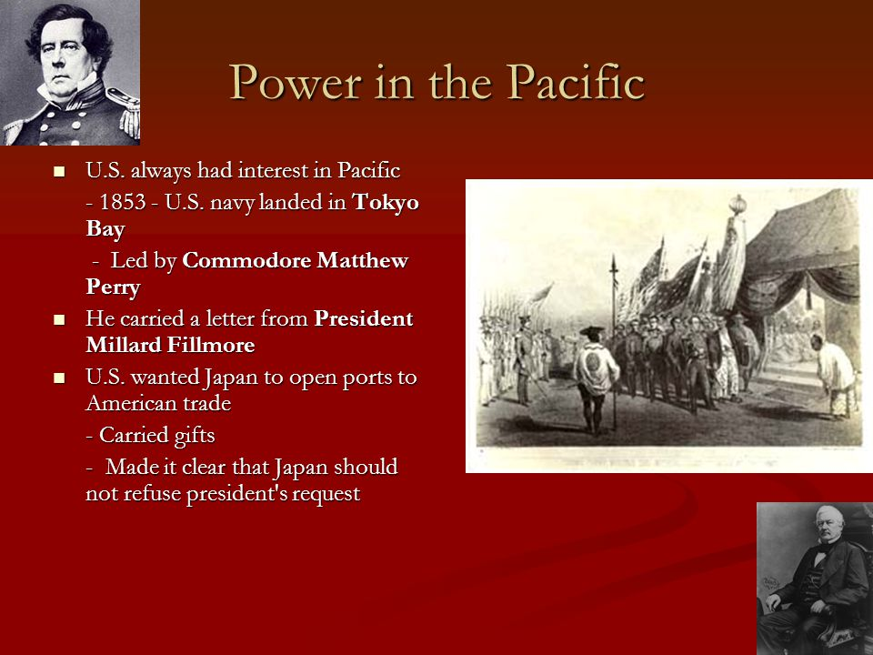 Power in the Pacific U.S. always had interest in Pacific