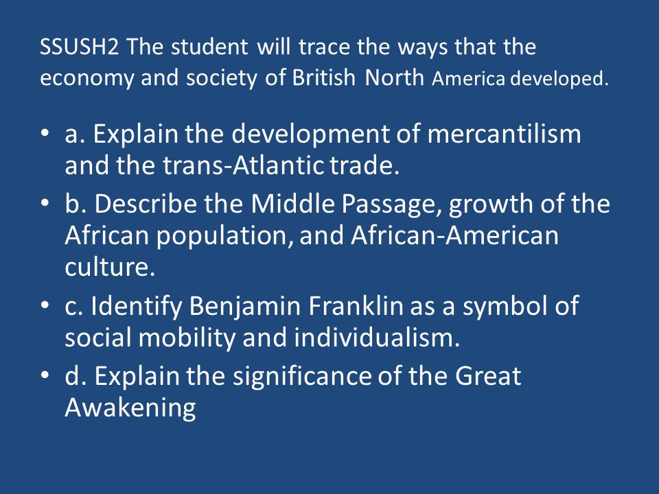 d. Explain the significance of the Great Awakening