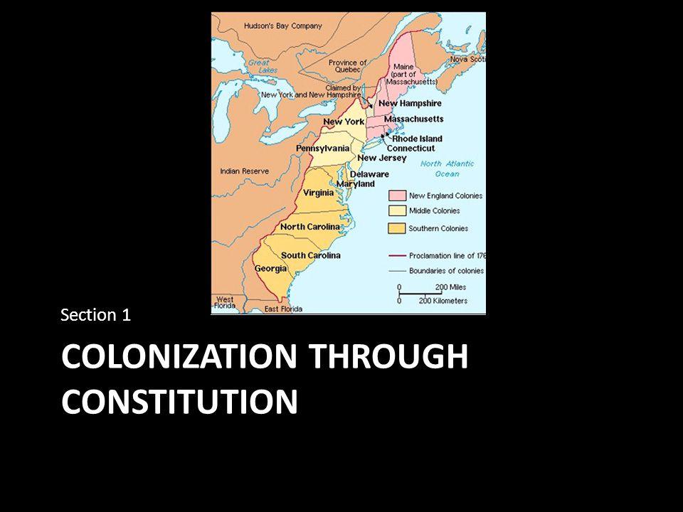 COLONIZATION THROUGH CONSTITUTION