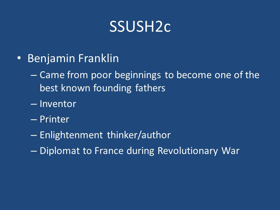 SSUSH2c Benjamin Franklin