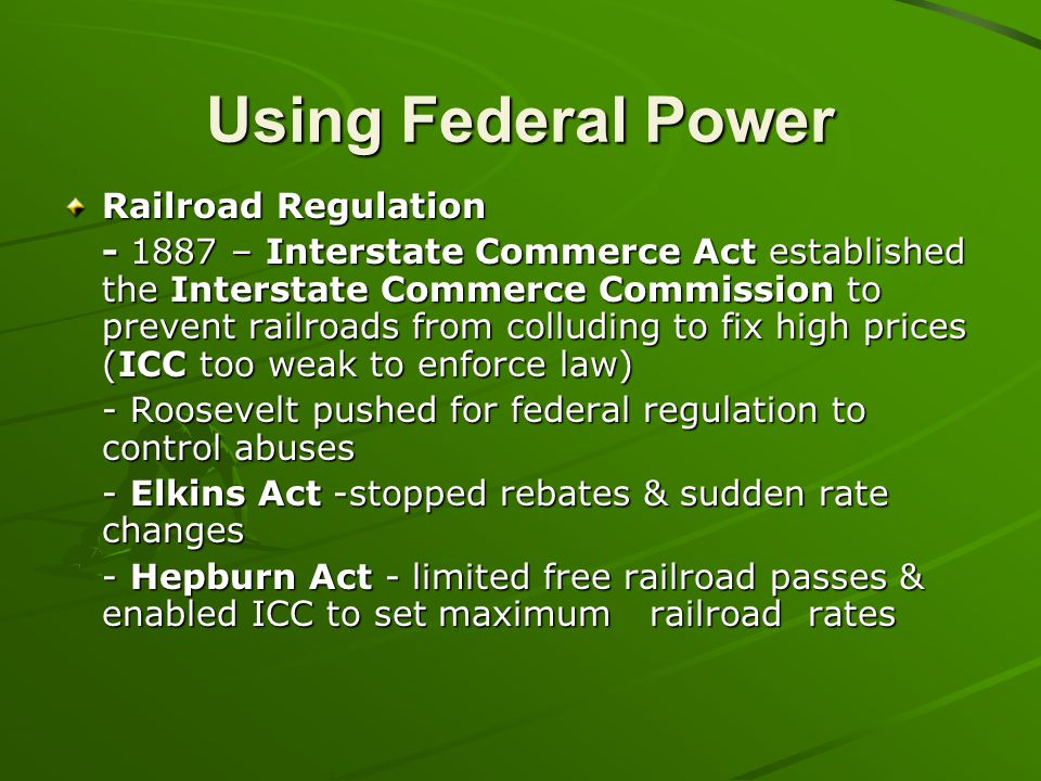 Using Federal Power Railroad Regulation