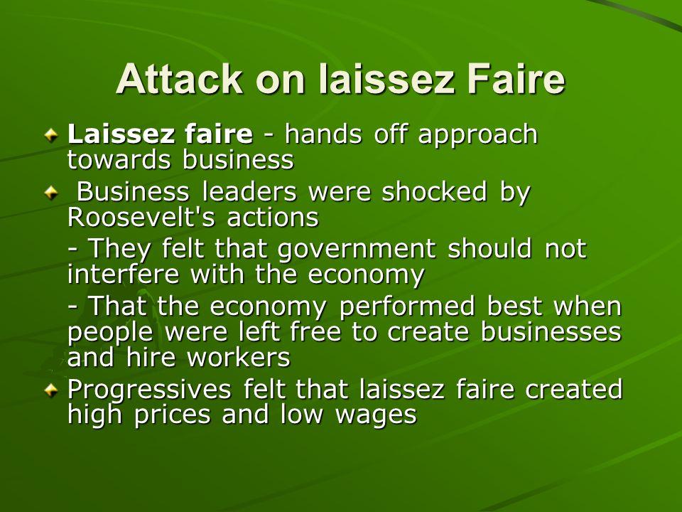 Attack on laissez Faire