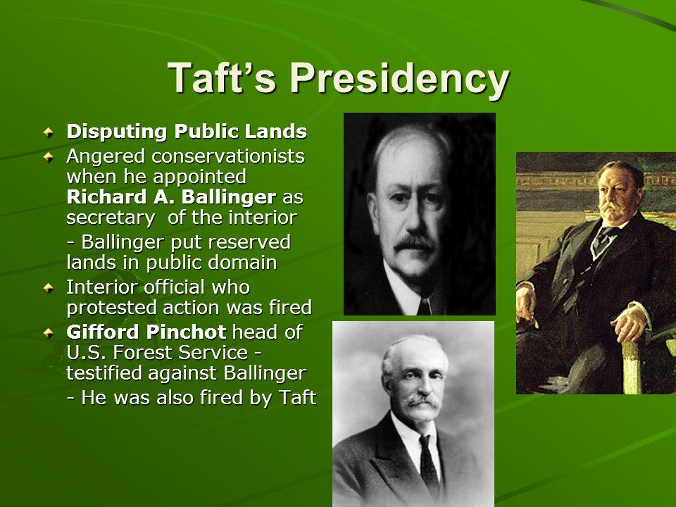 Taft's Presidency Disputing Public Lands