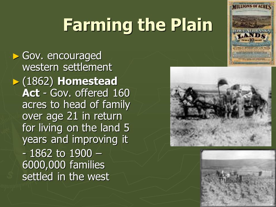 U s history chapter 13 notes changes on the western for Kansas homestead act