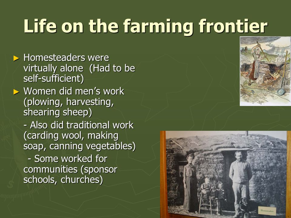Life on the farming frontier