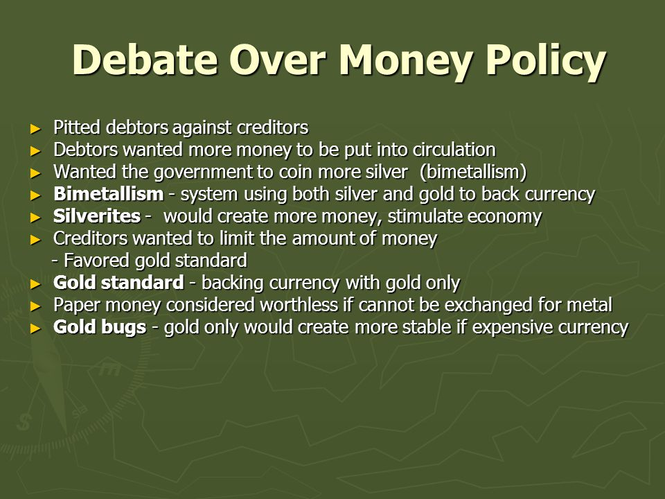 Debate Over Money Policy