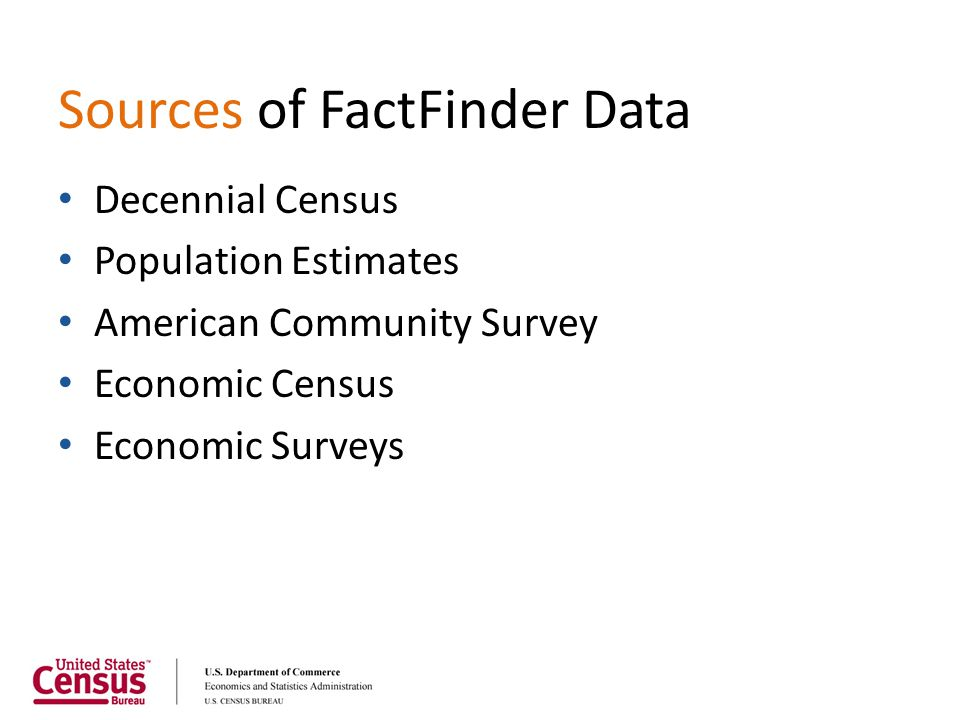 Sources of FactFinder Data