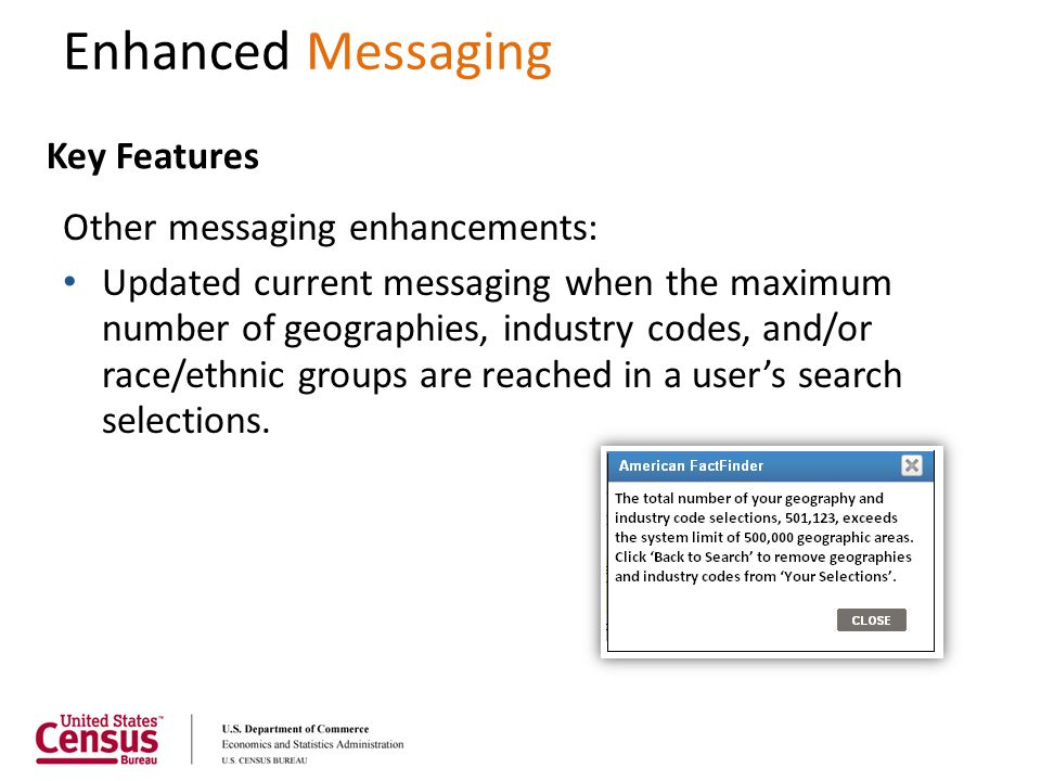 Enhanced Messaging Key Features Other messaging enhancements: