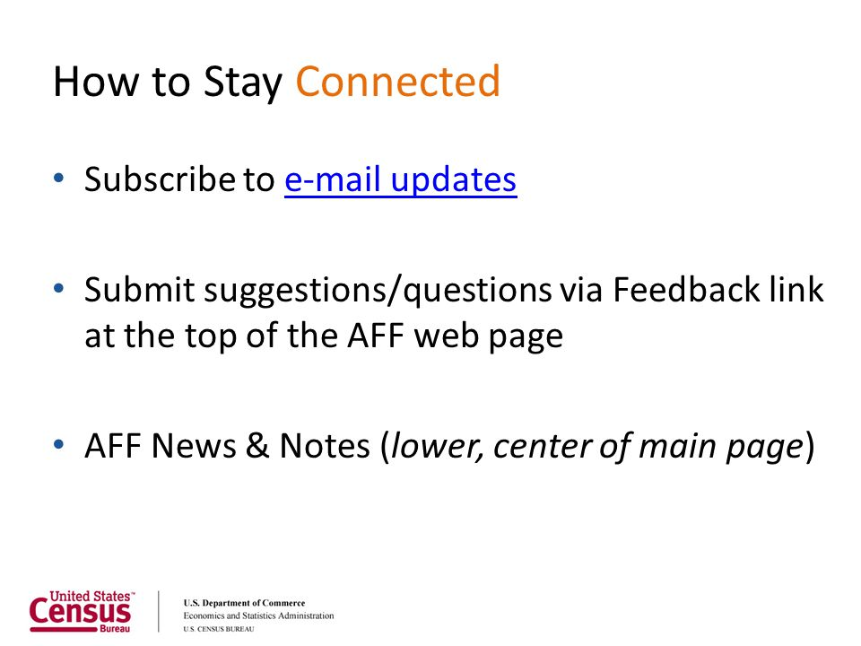How to Stay Connected Subscribe to e-mail updates