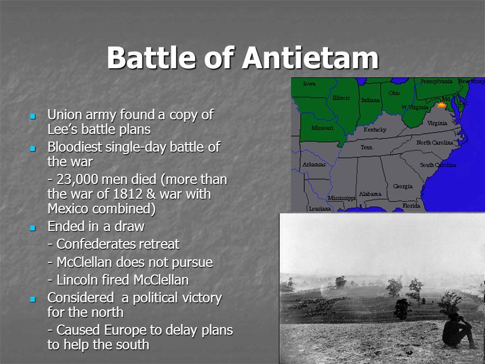 Battle of Antietam Union army found a copy of Lee's battle plans
