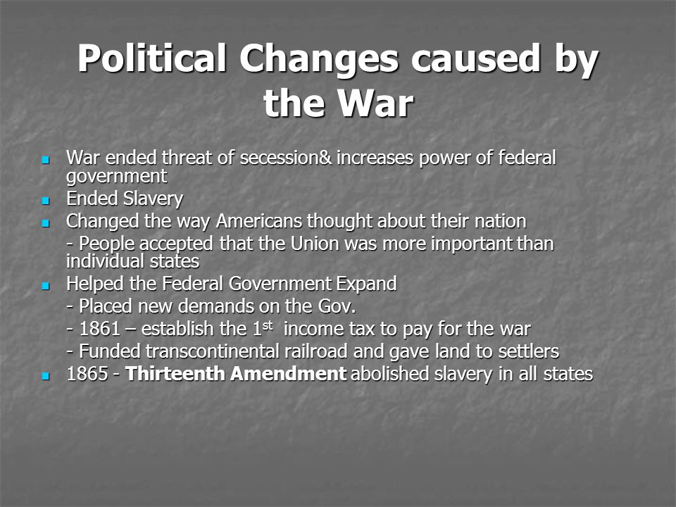 Political Changes caused by the War