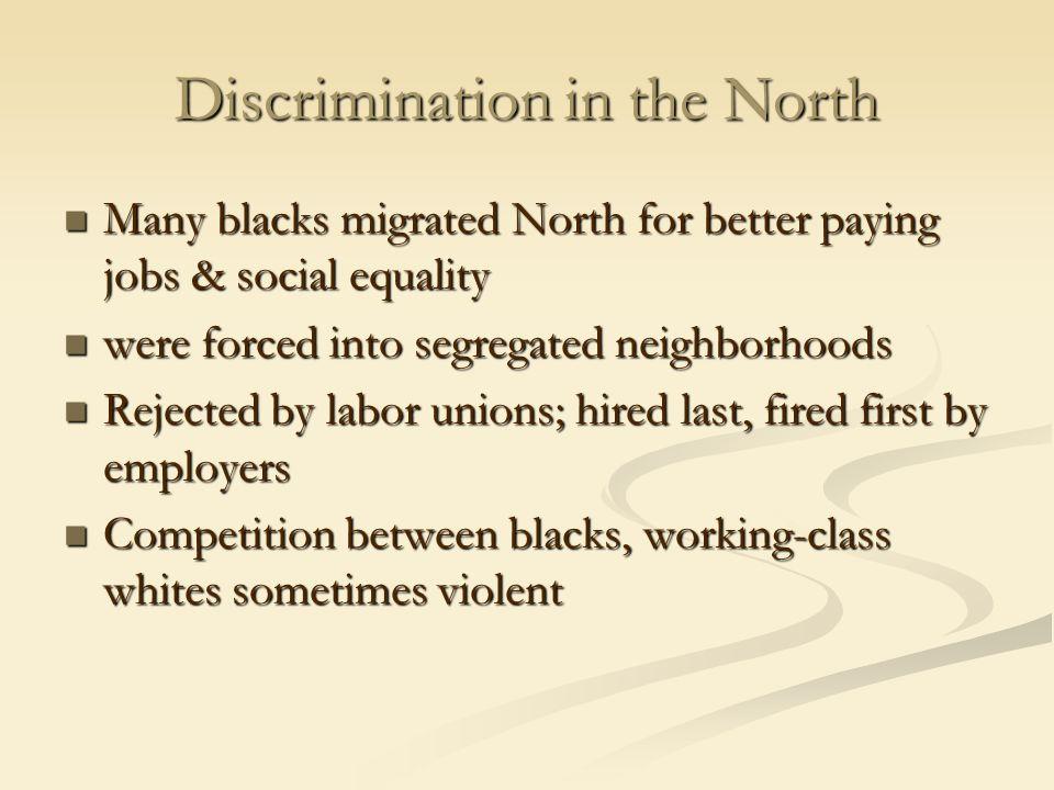 Discrimination in the North