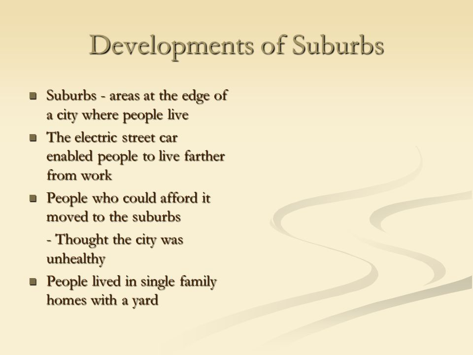 Developments of Suburbs