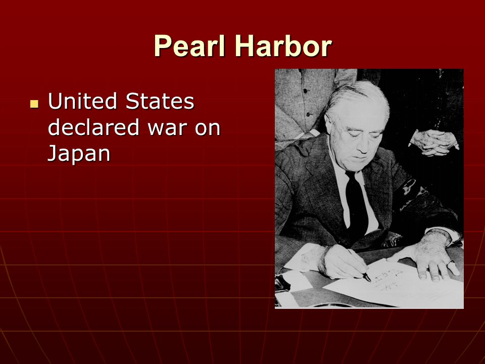 Pearl Harbor United States declared war on Japan