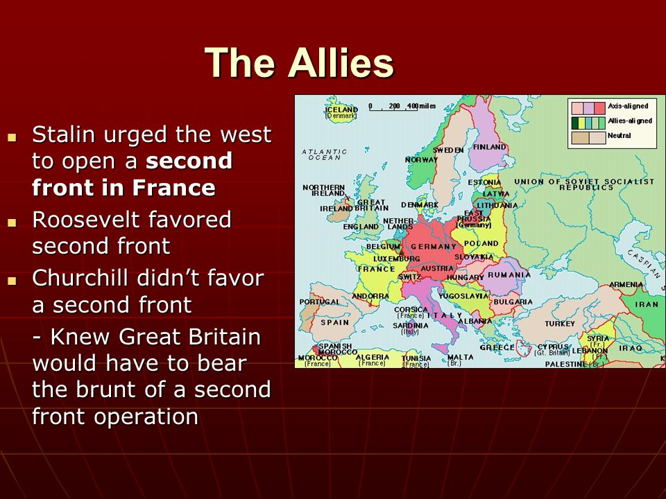 The Allies Stalin urged the west to open a second front in France